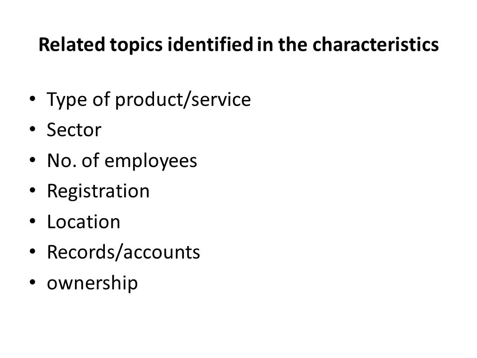 Related topics identified in the characteristics Type of product/service Sector No.