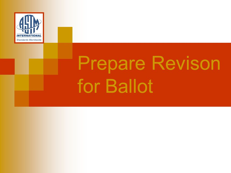 Prepare Revison for Ballot