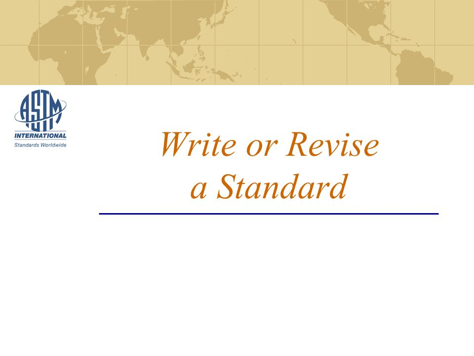Write or Revise a Standard