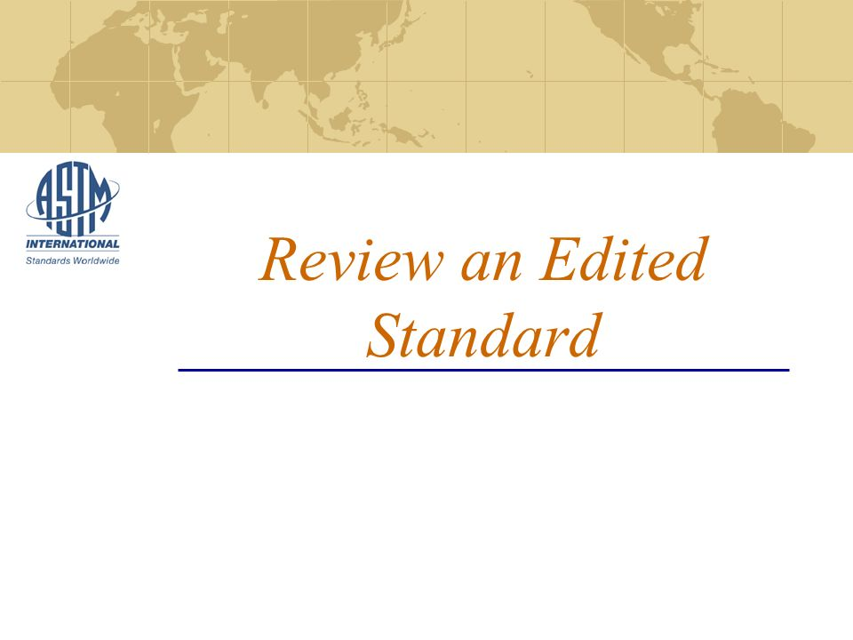 Review an Edited Standard