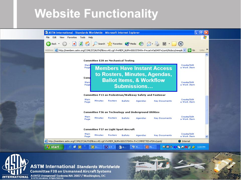 AUVSI Unmanned Systems NA 2007 / Washington, DC © ASTM International. All Rights Reserved. Members Have Instant Access to Rosters, Minutes, Agendas, B