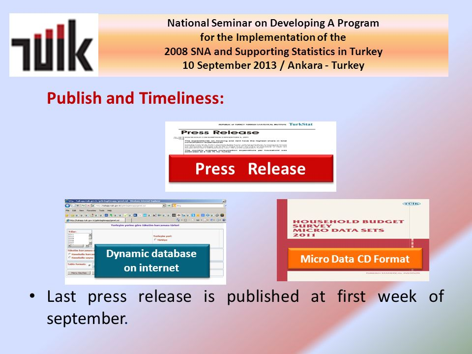 Publish and Timeliness: Last press release is published at first week of september.
