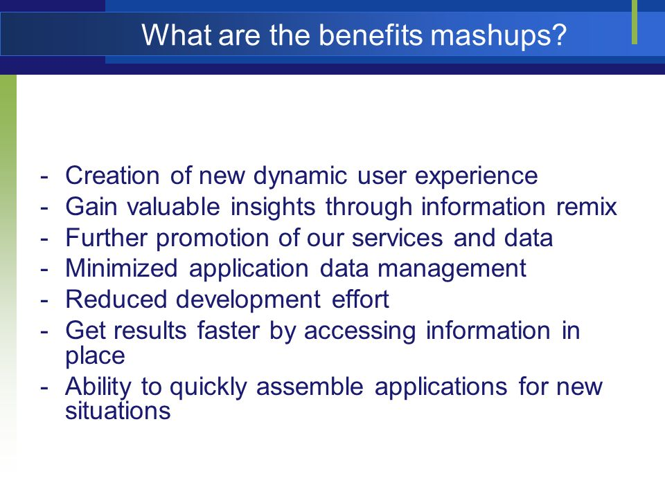 What are the benefits mashups.