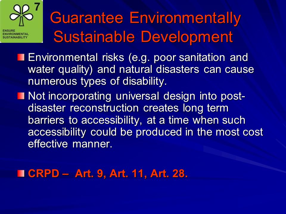 Guarantee Environmentally Sustainable Development Guarantee Environmentally Sustainable Development Environmental risks (e.g. poor sanitation and wate