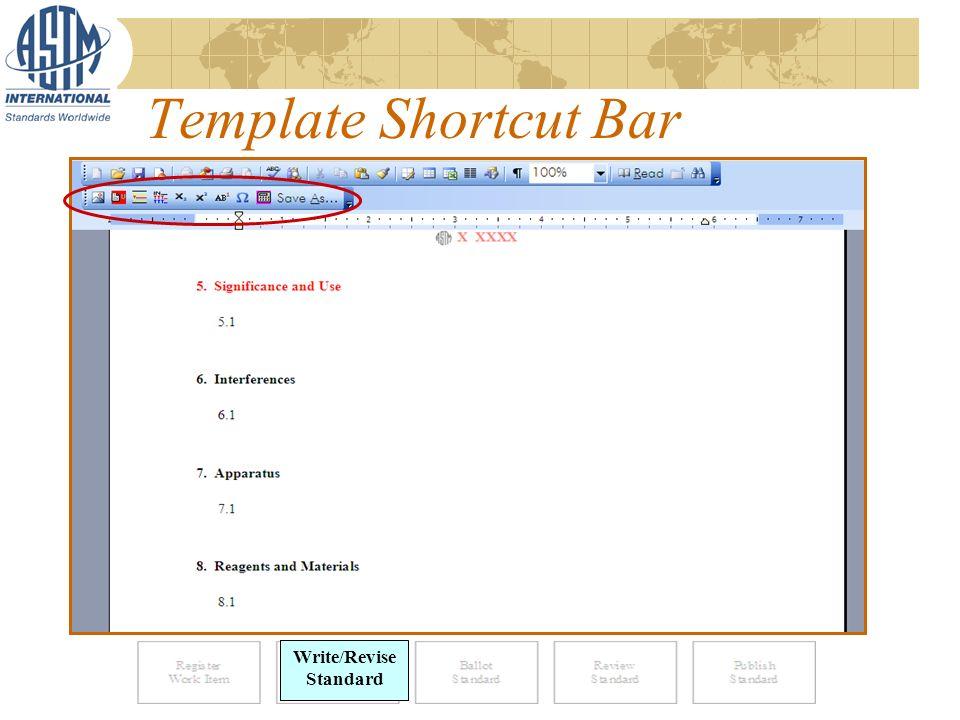 Template Shortcut Bar Write Standard Write/Revise Standard