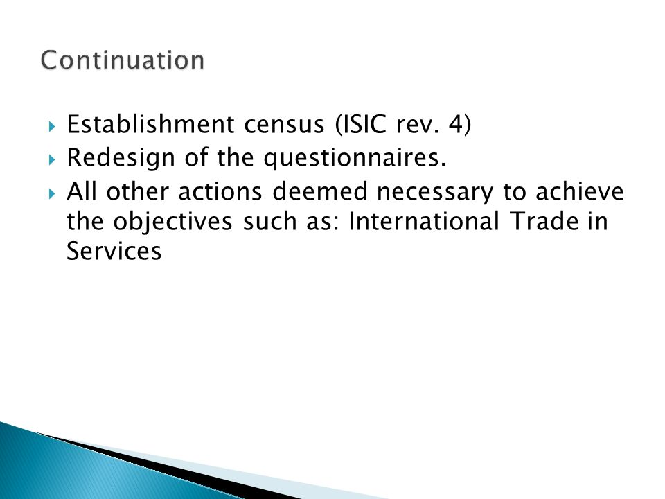 Establishment census (ISIC rev.4) Redesign of the questionnaires.