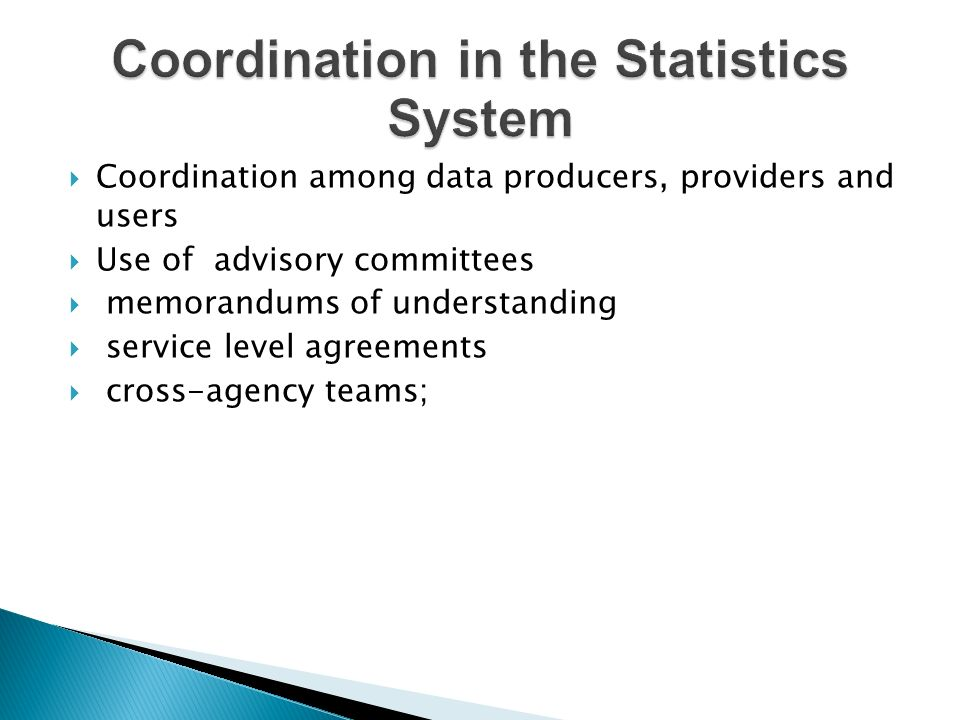 Jamaica has a decentralised statistics system – The major players are:- Statistical Institute of Jamaica (STATIN) Responsible for collecting, compiling, analyzing, abstracting and publishing statistical information relating to the commercial, industrial, social, economic and general activities and condition of the people