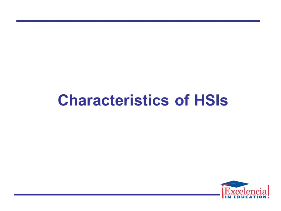Characteristics of HSIs