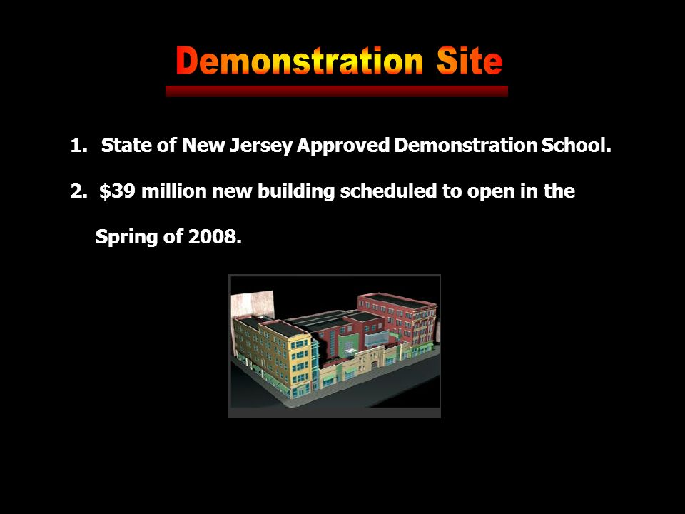 1. State of New Jersey Approved Demonstration School.