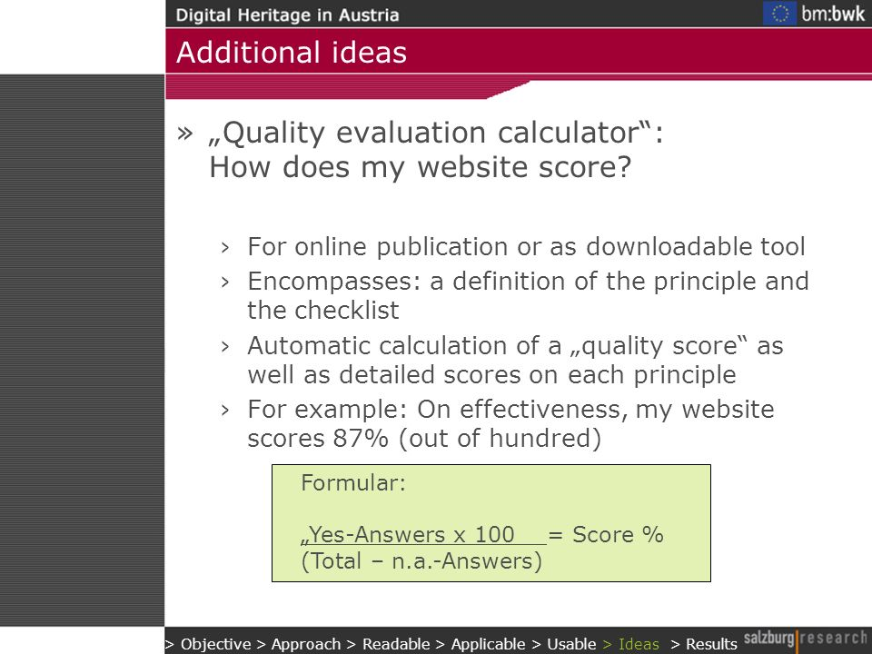 Additional ideas »Quality evaluation calculator: How does my website score.