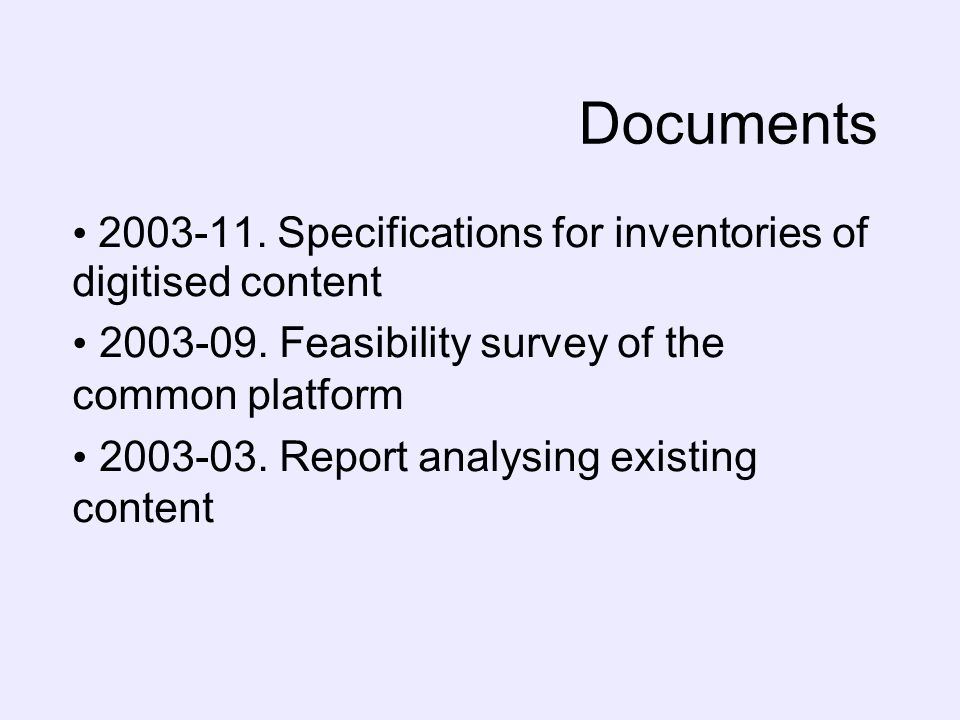Documents 2003-11. Specifications for inventories of digitised content 2003-09.