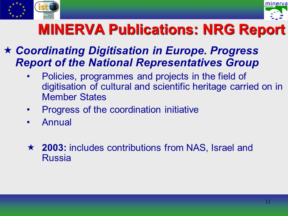11 MINERVA Publications: NRG Report Coordinating Digitisation in Europe.