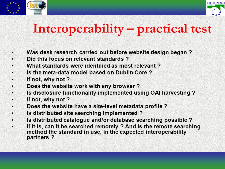 Interoperability – practical test Was desk research carried out before website design began .