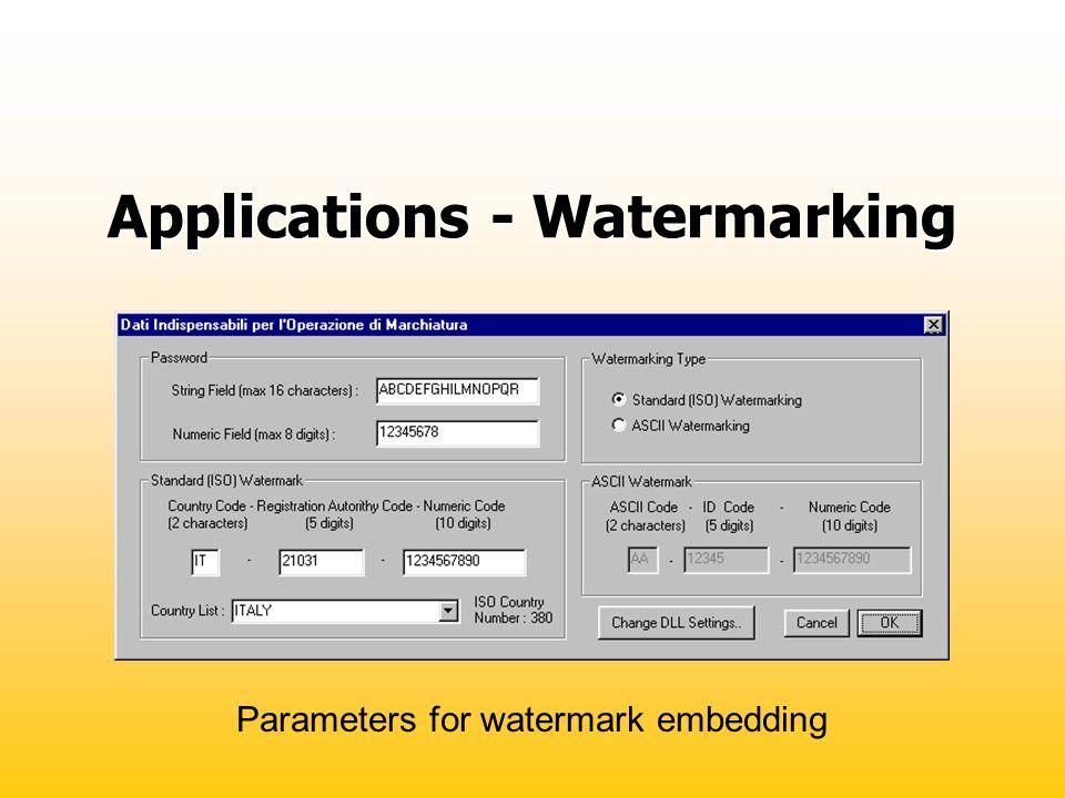 Applications - Watermarking Parameters for watermark embedding