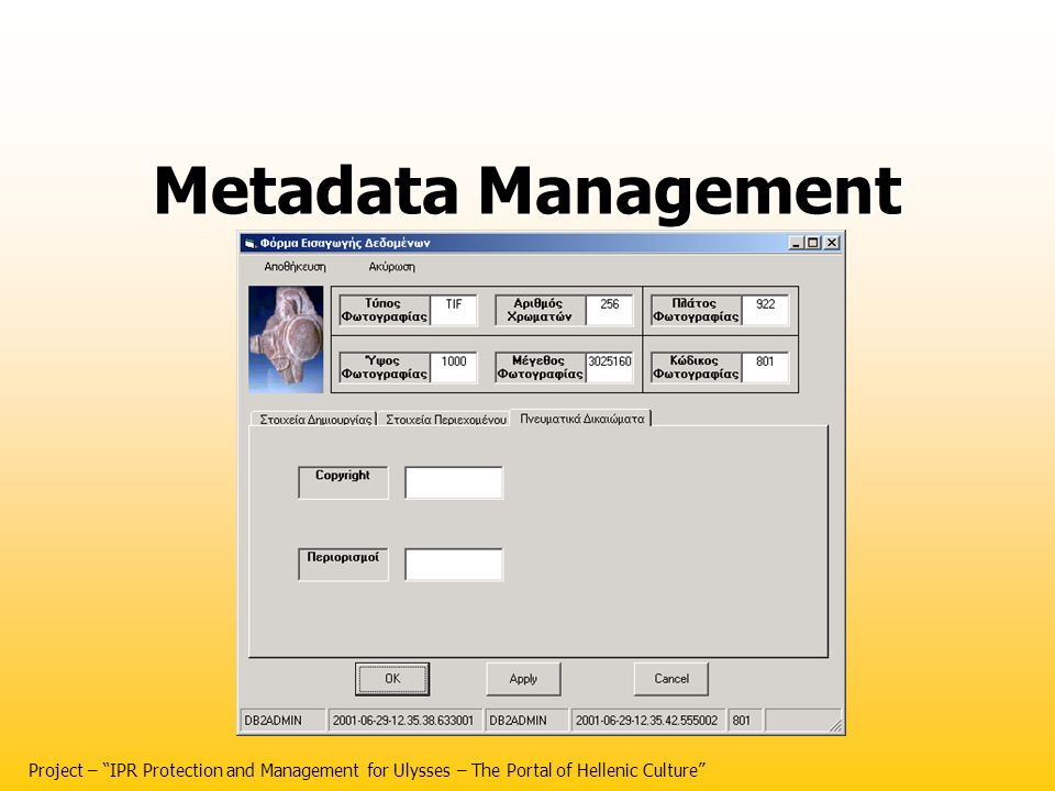 Metadata Management Project – IPR Protection and Management for Ulysses – The Portal of Hellenic Culture