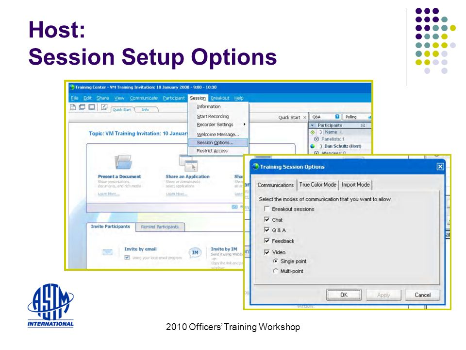 2010 Officers Training Workshop Host: Session Setup Options