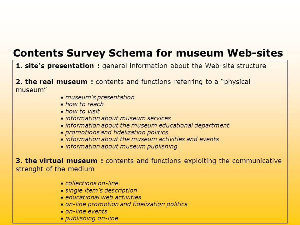 1. sites presentation : general information about the Web-site structure 2.