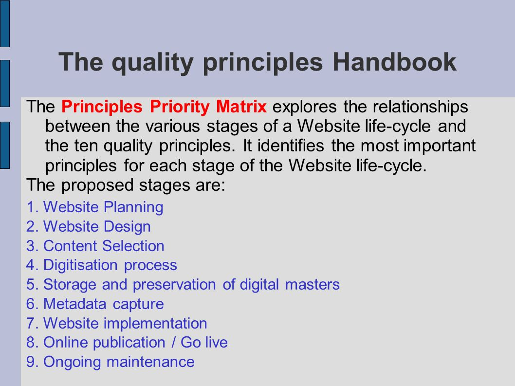 The quality principles Handbook Here is the proposed matrix between principles an stages, with 1-3 priority value