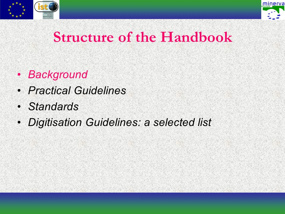 Background The aim is to give the reader a clear picture of the context in which the handbook should be considered.