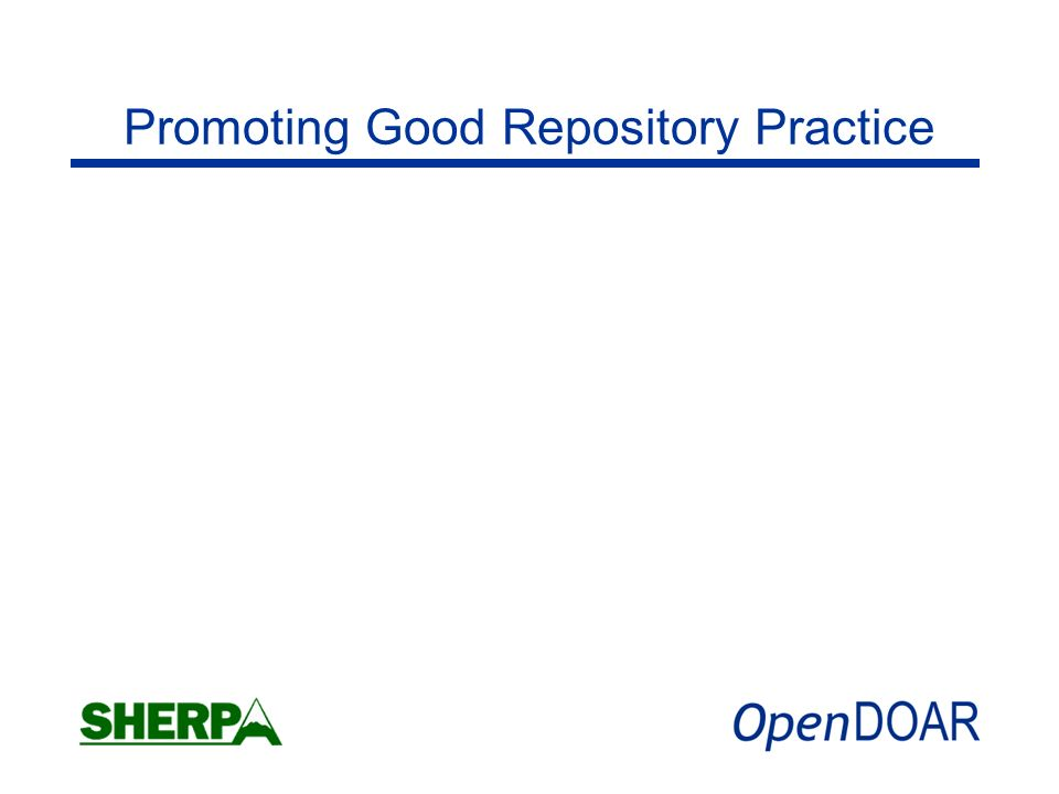 Promoting Good Repository Practice