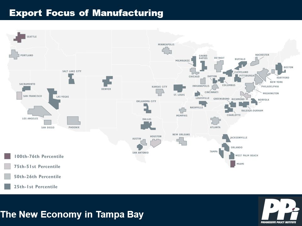 The New Economy in Tampa Bay Export Focus of Manufacturing