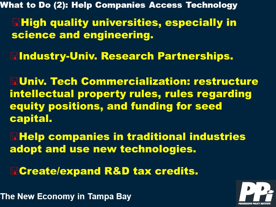 The New Economy in Tampa Bay < High quality universities, especially in science and engineering.