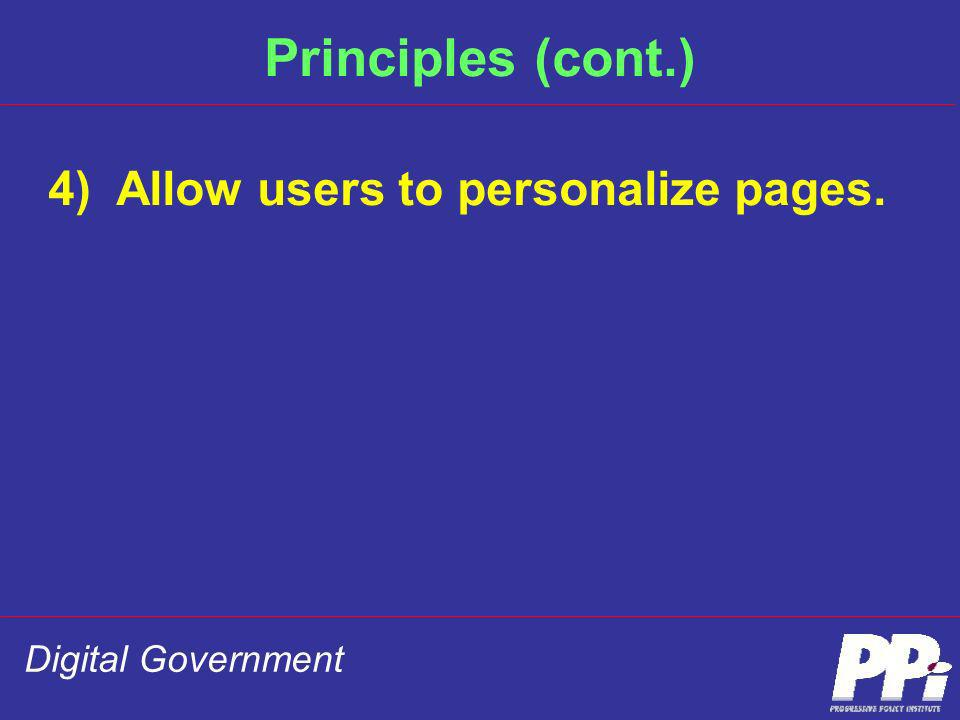 Principles (cont.) 4) Allow users to personalize pages.