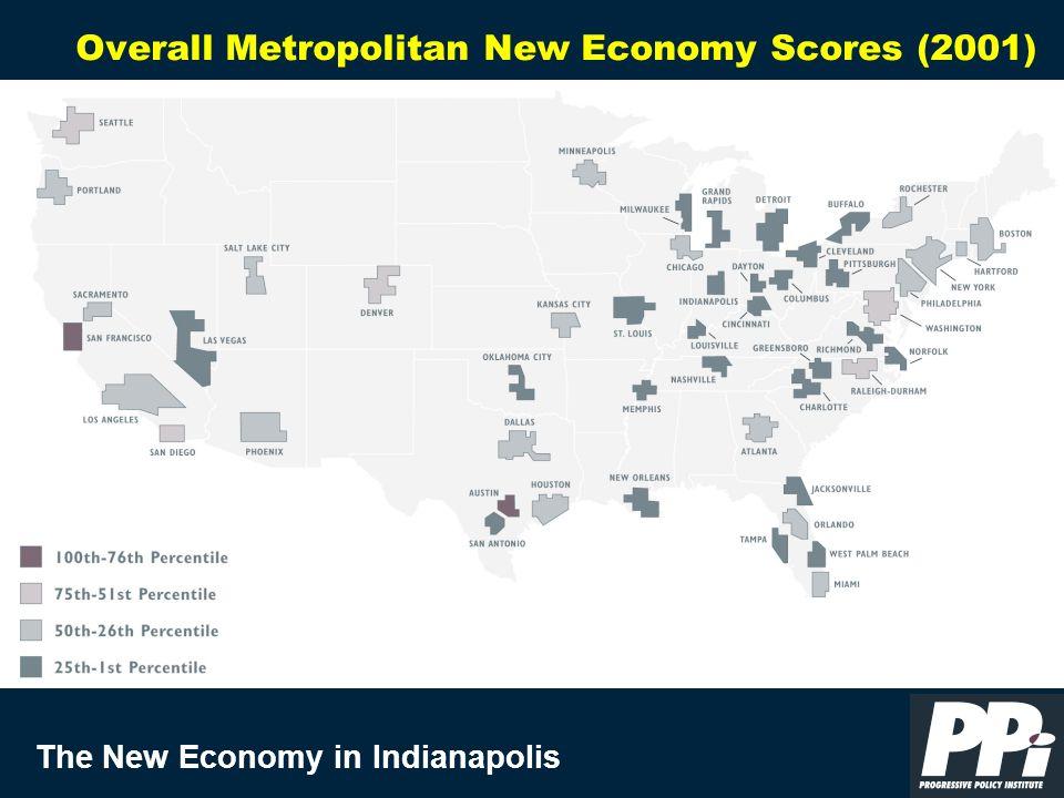 The New Economy in Indianapolis Overall Metropolitan New Economy Scores (2001)