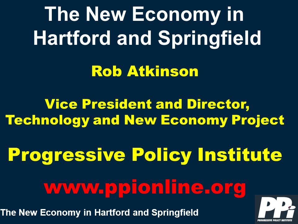 The New Economy in Hartford and Springfield Internet Backbone Hartford Rank 27