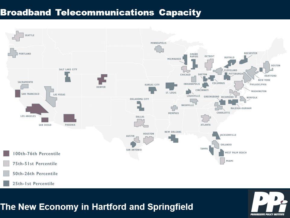 The New Economy in Hartford and Springfield Broadband Telecommunications Capacity