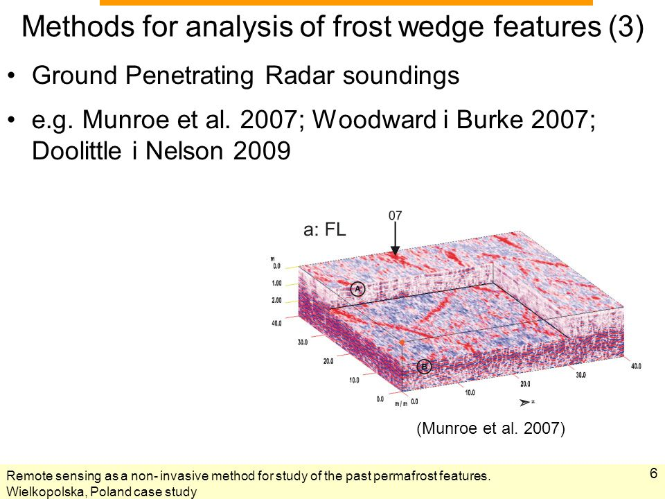 Remote sensing as a non- invasive method for study of the past permafrost features.