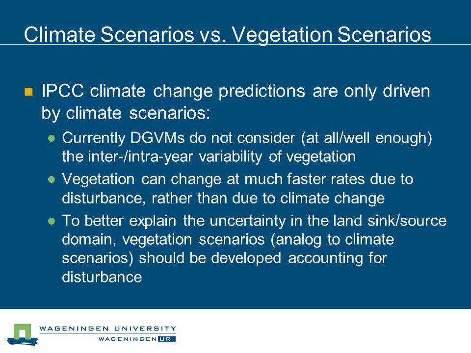 Climate Scenarios vs.