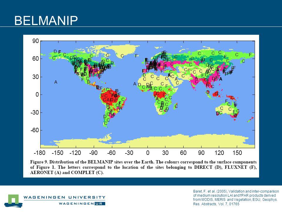 BELMANIP Baret, F. et al. (2005), Validation and inter-comparison of medium resolution LAI and fPAR products derived from MODIS, MERIS and Vegetation,