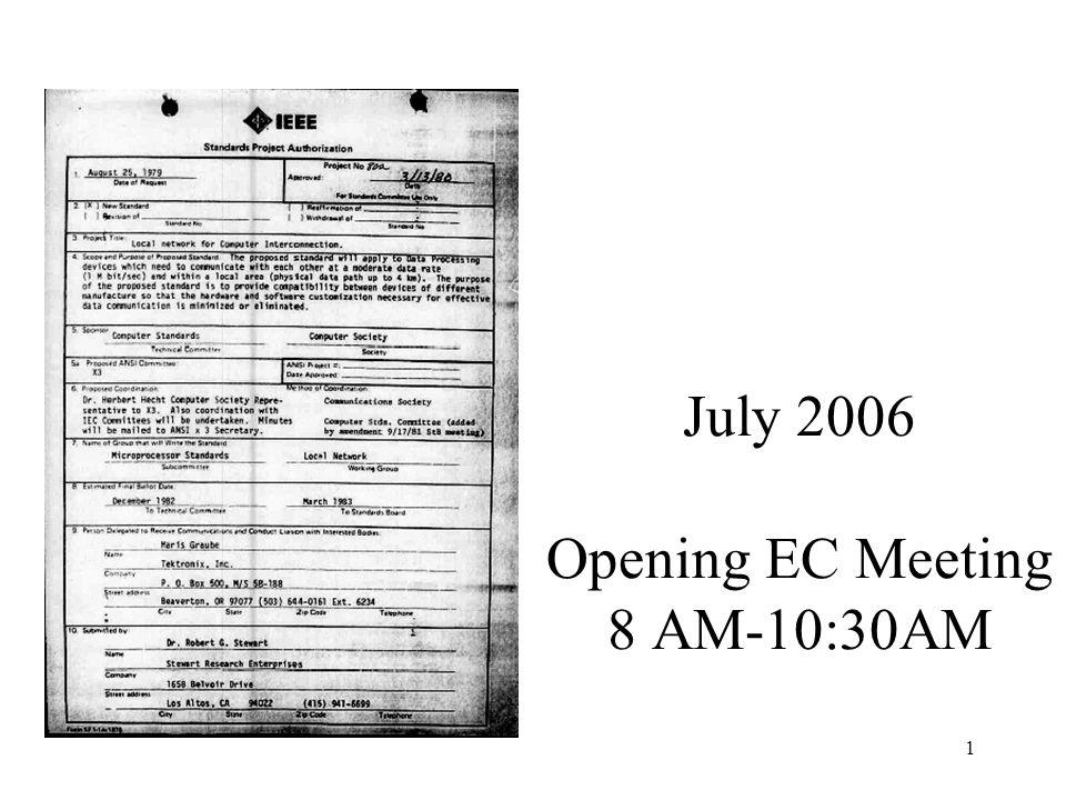 1 July 2006 Opening EC Meeting 8 AM-10:30AM