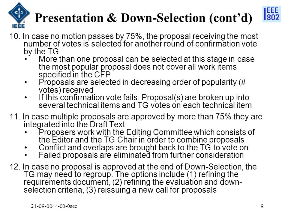 Presentation & Down-Selection (contd) 10.