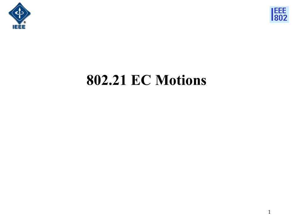 1 802.21 EC Motions