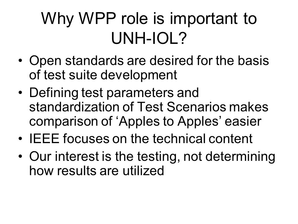 Why WPP role is important to UNH-IOL.