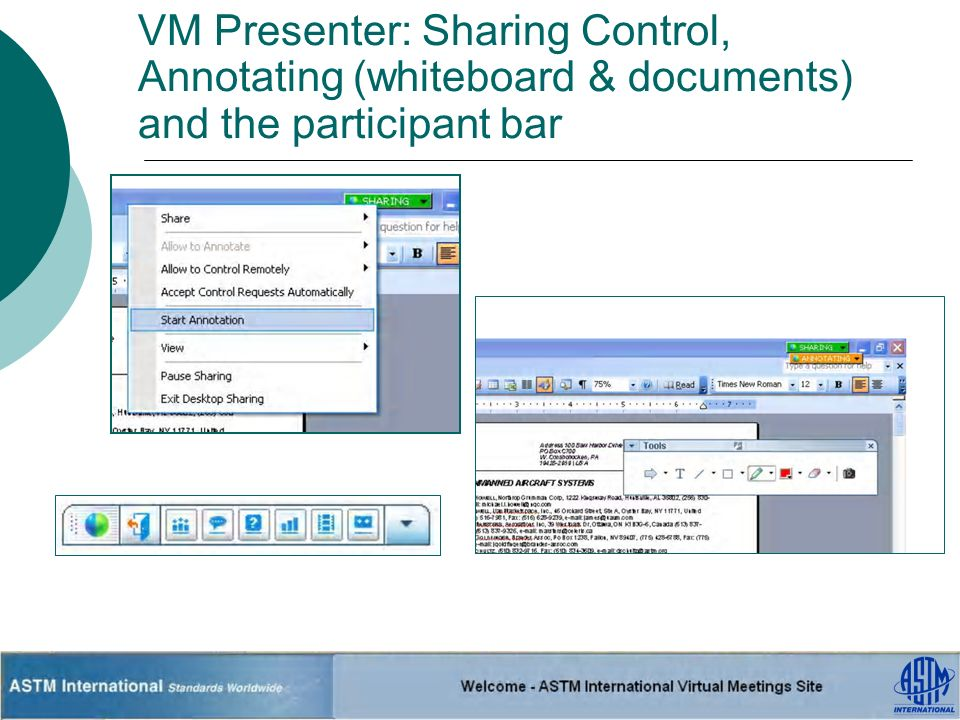 VM Presenter: Sharing Control, Annotating (whiteboard & documents) and the participant bar