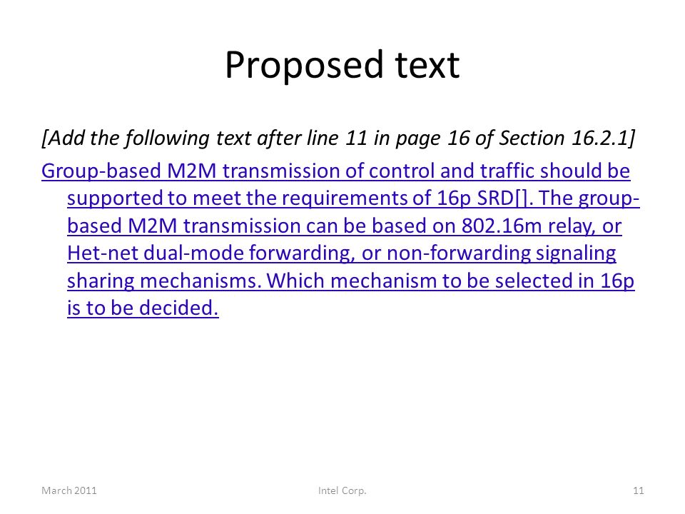 Proposed text [Add the following text after line 11 in page 16 of Section 16.2.1] Group-based M2M transmission of control and traffic should be supported to meet the requirements of 16p SRD[].