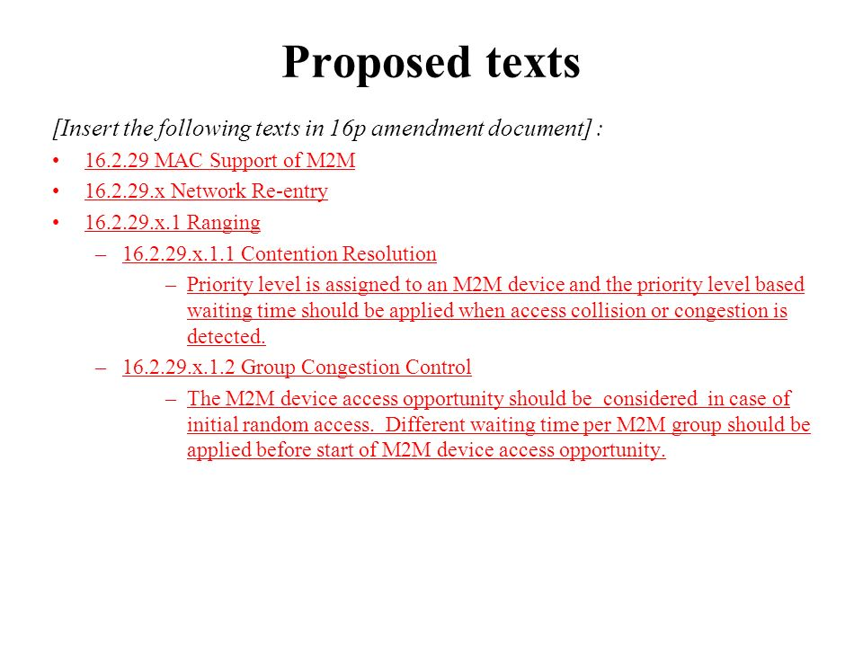Proposed texts [Insert the following texts in 16p amendment document] : 16.2.29 MAC Support of M2M 16.2.29.x Network Re-entry 16.2.29.x.1 Ranging –16.