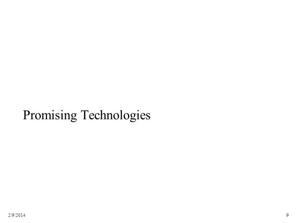92/9/2014 Promising Technologies