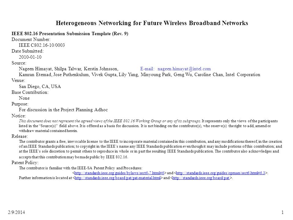12/9/2014 Heterogeneous Networking for Future Wireless Broadband Networks IEEE 802.16 Presentation Submission Template (Rev. 9) Document Number: IEEE