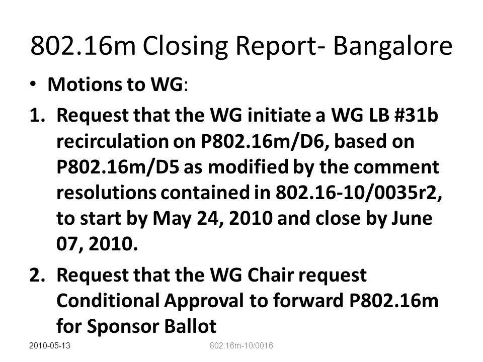 802.16m Closing Report- Bangalore Motions to WG: 3.