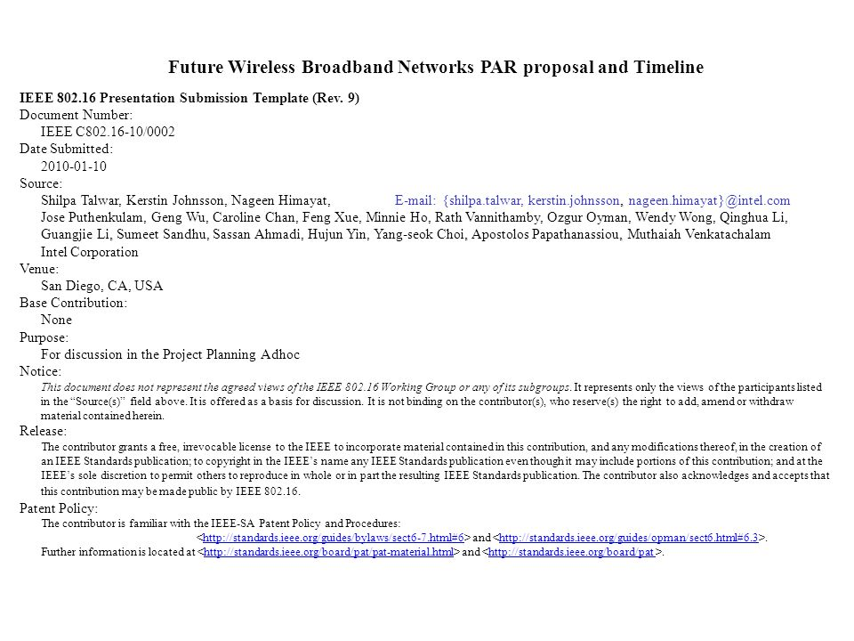 Future Wireless Broadband Networks PAR proposal and Timeline IEEE Presentation Submission Template (Rev.