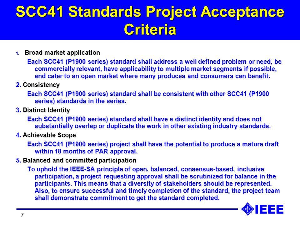 7 SCC41 Standards Project Acceptance Criteria 1.