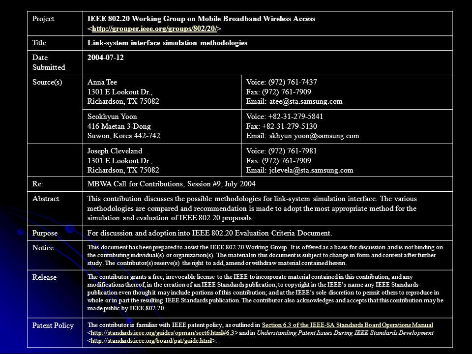 Link-System Interface Simulation Methodologies Anna Tee Seokhyun Yoon Joseph Cleveland June 29, 2004