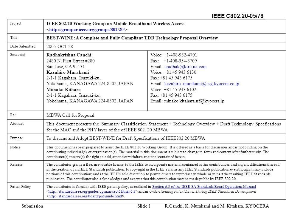 IEEE C802.20-05/78 SubmissionR.Canchi, K.Murakami and M.