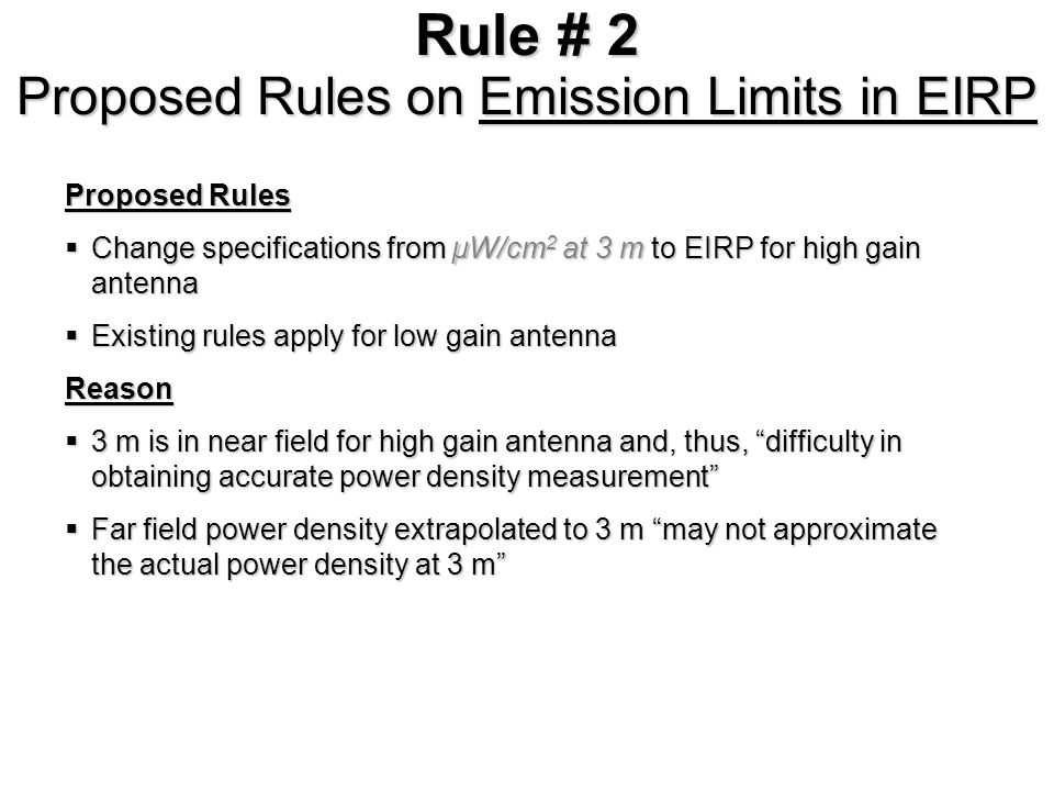 Rule # 2 Comments on Emission Limits in EIRP Comment on …..