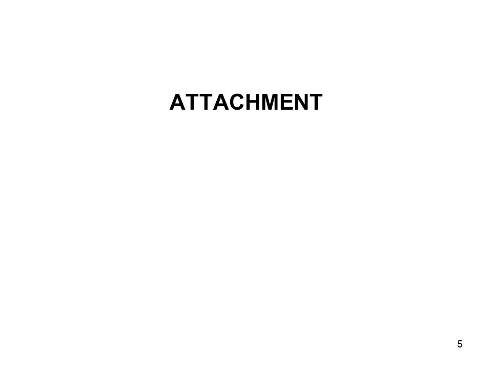 5 ATTACHMENT