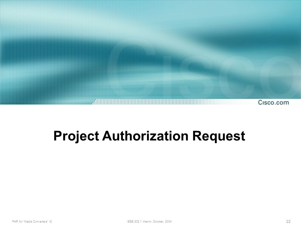 PAR for Media Converters r2IEEE interim, October, Project Authorization Request